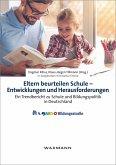 Eltern beurteilen Schule - Entwicklungen und Herausforderungen (eBook, PDF)