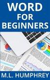 Word for Beginners (Word Essentials, #1) (eBook, ePUB)