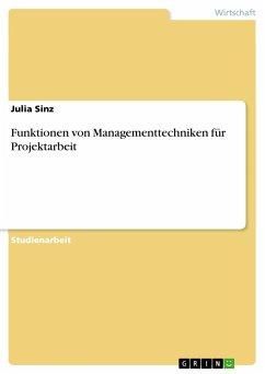 Funktionen von Managementtechniken für Projektarbeit