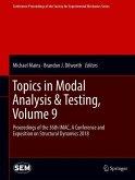 Topics in Modal Analysis & Testing, Volume 9