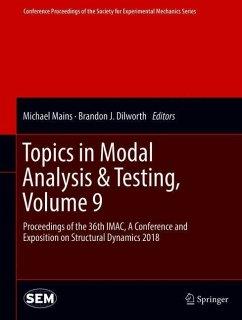 Topics in Modal Analysis & Testing, Volume 9: P...