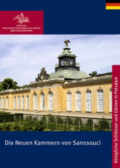 Die Neuen Kammern von Sanssouci - Gruhl, Ulrike