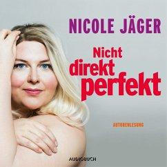 Nicht direkt perfekt (MP3-Download) - Jäger, Nicole