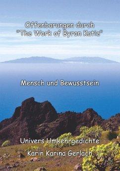 """Offenbarungen durch """"The Work of Byron Katie"""" (eBook, ePUB)"""