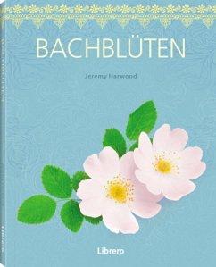 Bachblüten - Harwood, Jeremy