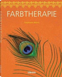 Farbtherapie - Norris, Stephanie