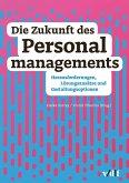 Die Zukunft des Personalmanagements (eBook, ePUB)