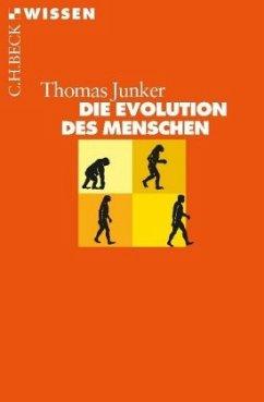 Die Evolution des Menschen - Junker, Thomas