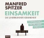 Einsamkeit - die unerkannte Krankheit, 8 Audio-CDs