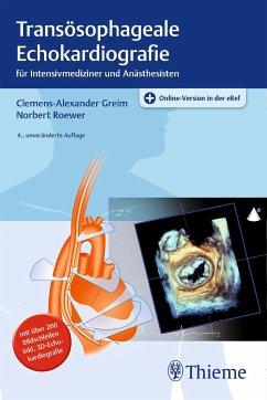 Transösophageale Echokardiografie - Greim, Clemens-Alexander;Roewer, Norbert