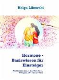 Hormone - Basiswissen für Einsteiger (eBook, ePUB)