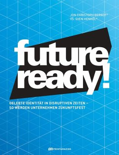 Future-ready! (eBook, ePUB) - Berndt, Jon Christoph; Henkel, Sven