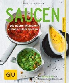 Saucen (Mängelexemplar) - Weber, Anne-Katrin