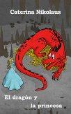 El dragón y la princesa (eBook, ePUB)