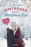 Unterm Mistelzweig mit Mr Right/Zimtküsse am Christmas Eve (Mängelexemplar)