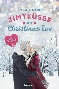 Unterm Mistelzweig mit Mr Right/Zimtküsse am Christmas Eve (Mängelexemplar)