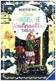 Eine magische Weihnachtsreise (Mängelexemplar)