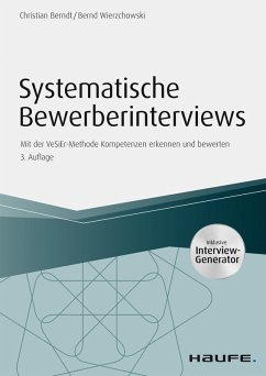 Systematische Bewerberinterviews - inkl. Arbeitshilfen online (eBook, PDF) - Wierzchowski, Bernd; Berndt, Christian