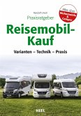 Praxisratgeber Reisemobil-Kauf (eBook, ePUB)