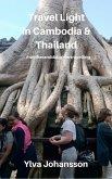 Travel Light in Cambodia & Thailand (eBook, ePUB)