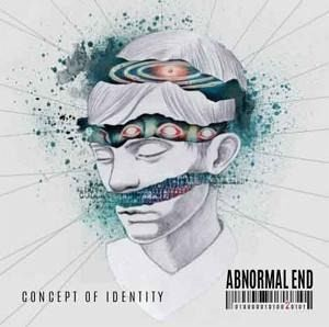 Concept Of Identity - Abnormal End