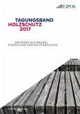 Tagungsband des EIPOS-Sachverständigentages Holzschutz 2017. (eBook, PDF)