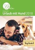 Mein Hotel für Urlaub mit Hund 2017 (eBook, ePUB)