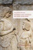 Mythos und Denken bei den Griechen