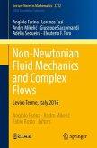 Non-Newtonian Fluid Mechanics and Complex Flows