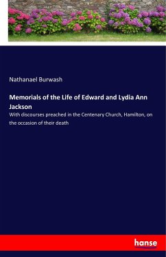 Memorials of the Life of Edward and Lydia Ann Jackson