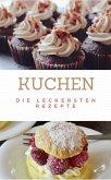 Kuchen die leckersten Rezepte (eBook, ePUB)