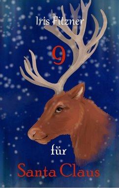 9 für Santa Claus (eBook, ePUB) - Brandt, Iris