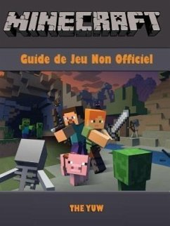 Minecraft Guide Jeu Non Officiel (eBook, ePUB) - Yuw, The