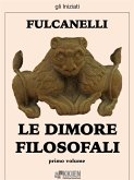 Le dimore filosofali - primo volume (eBook, ePUB)