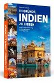 111 Gründe, Indien zu lieben