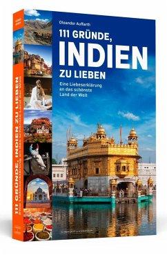 111 Gründe, Indien zu lieben - Auffarth, Oleander