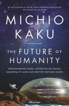 The Future of Humanity - Kaku, Michio