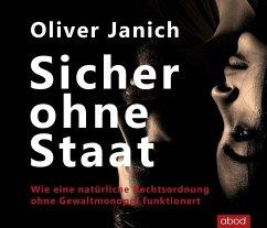 Sicher ohne Staat, 1 Audio-CD - Janich, Oliver
