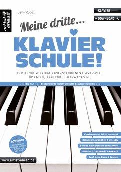 Meine dritte Klavierschule! - Rupp, Jens