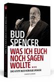 Bud Spencer - Was ich euch noch sagen wollte ...