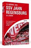 111 Gründe, den SSV Jahn Regensburg zu lieben