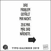 Sprüche im Quadrat 2019 - Typo-Kalender von FUNI SMART ART - Funny Quotes