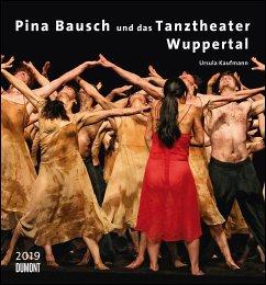 Pina Bausch und das Tanztheater Wuppertal 2019