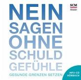 Nein sagen ohne Schuldgefühle - Hörbuch, MP3-CD