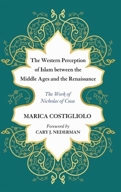 The Western Perception of Islam between the Middle Ages and the Renaissance - Costigliolo, Marica