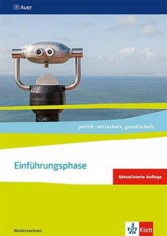 politik. wirtschaft. gesellschaft. Themenheft Einführungsphase. Ausgabe Niedersachsen ab 2018