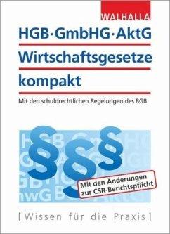 HGB, GmbHG, AktG, Wirtschaftsgesetze kompakt 2018/2019 - Walhalla Fachredaktion