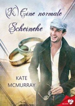 (K)Eine normale Scheinehe - McMurray, Kate