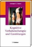 Kognitive Verhaltenstherapie und Essstörungen (eBook, PDF)