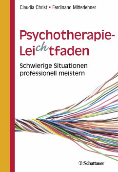Psychotherapie-Leichtfaden (eBook, PDF) - Christ, Claudia; Mitterlehner, Ferdinand